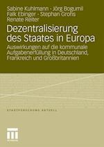 Dezentralisierung Des Staates in Europa af Sabine Kuhlmann, Falk Ebinger, J. Rg Bogumil