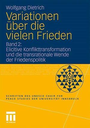 Variationen Uber Die Vielen Frieden af Wolfgang Dietrich