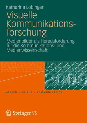 Visuelle Kommunikationsforschung-Forschung af Katharina Lobinger