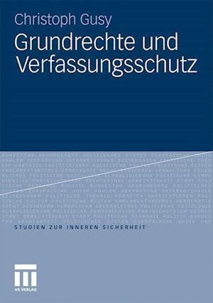 Grundrechte Und Verfassungsschutz af Christoph Gusy
