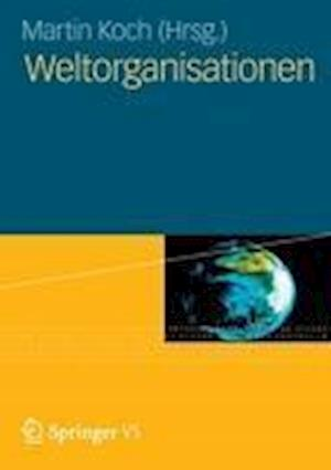 Weltorganisationen af Martin Koch