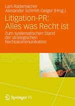 Litigation-PR: Alles Was Recht Ist af Lars Rademacher