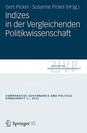 Indizes in der vergleichenden Politikwissenschaft af Gert Pickel