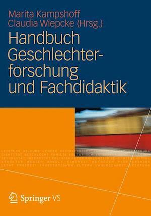 Handbuch Geschlechterforschung Und Fachdidaktik af Marita Kampshoff