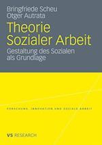 Theorie Sozialer Arbeit af Otger Autrata, Bringfriede Scheu