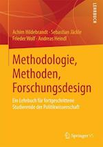Methodologie, Methoden, Forschungsdesign af Achim Hildebrandt, Sebastian Jackle, Frieder Wolf