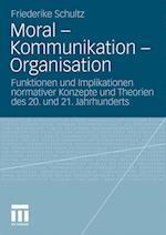 Moral Kommunikation Organisation af Friederike Schultz
