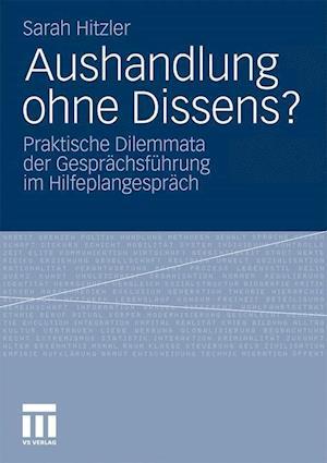 Aushandlung Ohne Dissens? af Sarah Hitzler