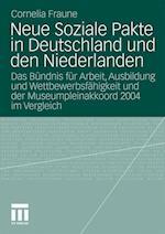 Neue Soziale Pakte in Deutschland Und Den Niederlanden af Cornelia Fraune