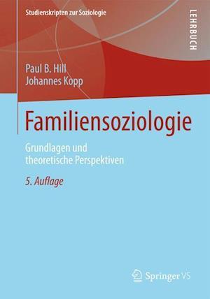 Familiensoziologie af Paul B. Hill, Johannes Kopp