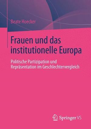 Frauen Und Das Institutionelle Europa af Beate Hoecker