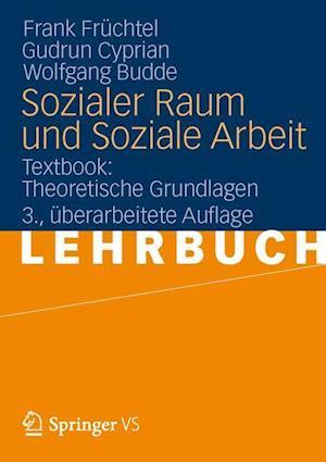Sozialer Raum Und Soziale Arbeit af Wolfgang Budde, Frank Fr Chtel, Gudrun Cyprian