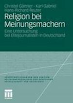 Religion Bei Meinungsmachern af Christel G. Rtner, Karl Gabriel, Hans-Richard Reuter