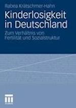 Kinderlosigkeit in Deutschland af Rabea Kratschmer-Hahn, Rabea Kr Tschmer-Hahn