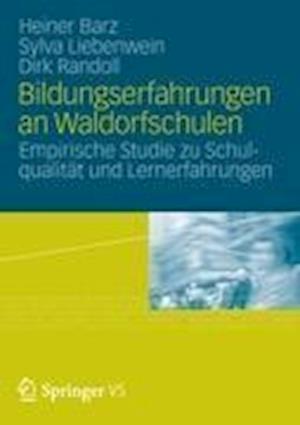Bildungserfahrungen an Waldorfschulen af Sylva Liebenwein, Heiner Barz
