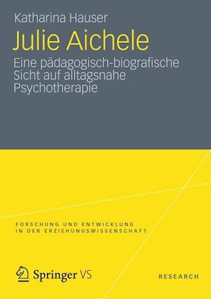Julie Aichele af Katharina Hauser, Katharina Falkenstein