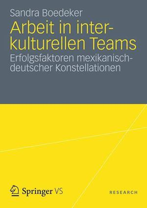 Arbeit in Interkulturellen Teams af Sandra Boedeker