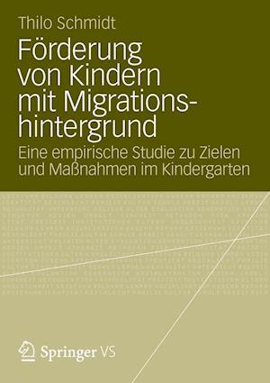 Forderung Von Kindern Mit Migrationshintergrund af Thilo Schmidt