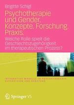 Psychotherapie Und Gender. Konzepte. Forschung. Praxis. af Brigitte Schigl