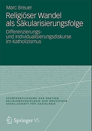 Religioser Wandel ALS Sakularisierungsfolge af Marc Breuer