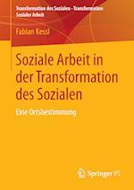 Soziale Arbeit in Der Transformation Des Sozialen af Fabian Kessl
