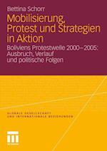 Mobilisierung, Protest Und Strategien in Aktion af Bettina Schorr