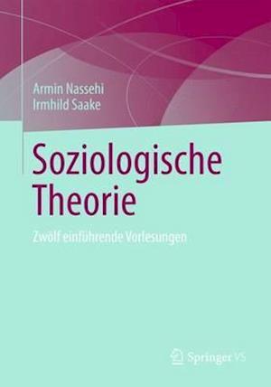 Soziologische Theorie af Armin Nassehi, Irmhild Saake