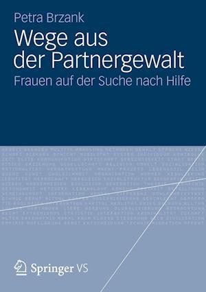 Wege Aus Der Partnergewalt af Petra Brzank