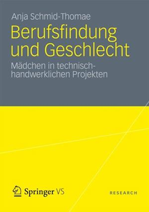 Berufsfindung und Geschlecht af Anna Schmidt