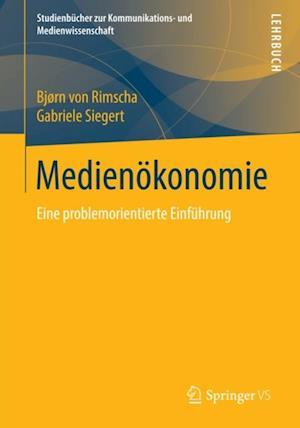Medienokonomie af Gabriele Siegert, Bjorn Von Rimscha
