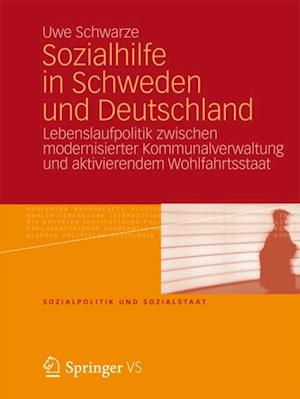 Sozialhilfe in Schweden und Deutschland af Uwe Schwarze