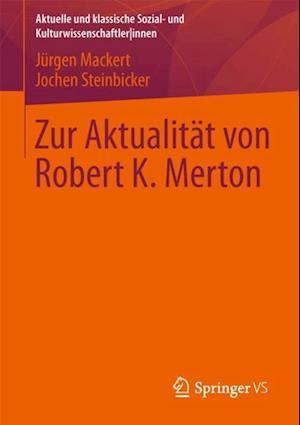 Zur Aktualitat von Robert K. Merton af Jochen Steinbicker
