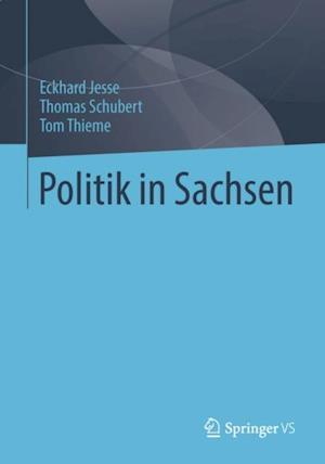 Politik in Sachsen af Eckhard Jesse