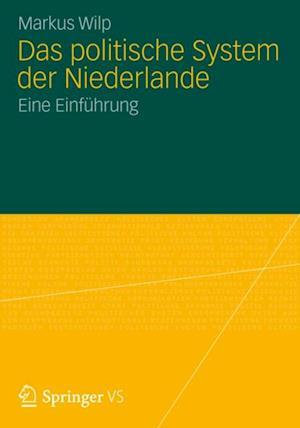 Das politische System der Niederlande af Markus Wilp