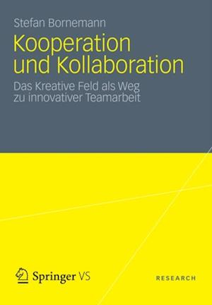 Kooperation und Kollaboration af Stefan Bornemann