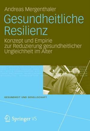 Gesundheitliche Resilienz af Andreas Mergenthaler