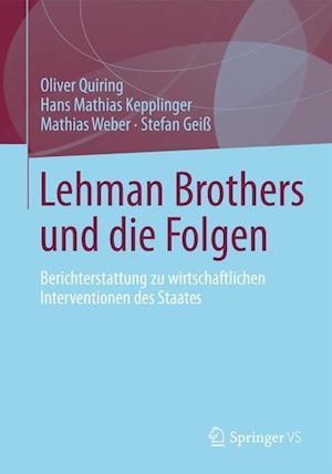 Lehman Brothers Und Die Folgen af Mathias Weber, Oliver Quiring, Hans Mathias Kepplinger