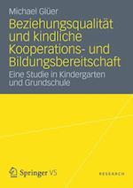 Beziehungsqualitat Und Kindliche Kooperations- Und Bildungsbereitschaft af Michael Gl Er, Michael Gluer