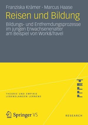 Reisen Und Bildung af Marcus Haase, Franziska Kramer, Franziska Kr Mer