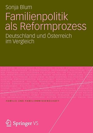Familienpolitik ALS Reformprozess af Sonja Blum