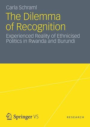 The Dilemma of Recognition af Carla Schraml