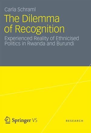 Dilemma of Recognition af Carla Schraml