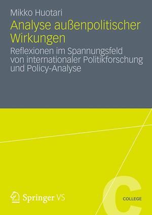 Analyse Aussenpolitischer Wirkungen af Mikko Huotari