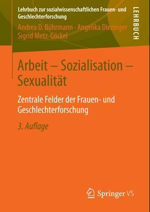 Arbeit - Sozialisation - Sexualitat af Angelika Diezinger
