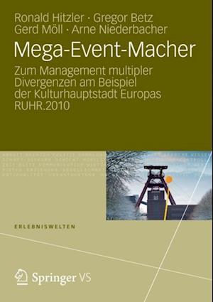 Mega-Event-Macher af Ronald Hitzler, Arne Niederbacher, Gerd Moll