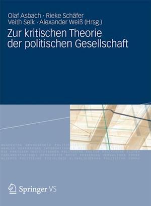 Zur kritischen Theorie der politischen Gesellschaft