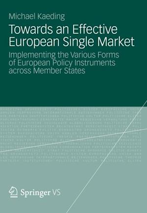 Towards an Effective European Single Market af Michael Kaeding