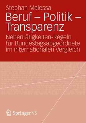 Beruf - Politik - Transparenz af Stephan Malessa