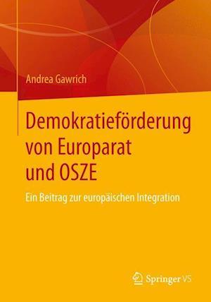 Demokratieforderung Von Europarat Und Osze af Andrea Gawrich