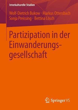 Partizipation in Der Einwanderungsgesellschaft af Wolf-Dietrich Bukow, Markus Ottersbach, Bettina Losch